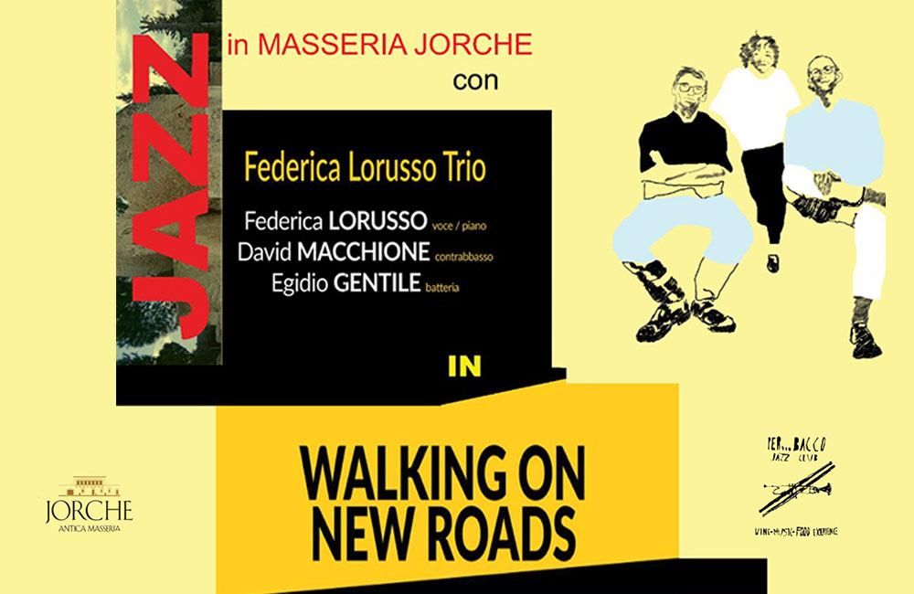 Walking on new roads Domenica 2 agosto